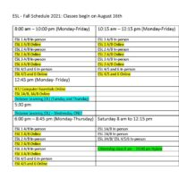 ESL-Fall Schedule 2021: Classes begin on August 16th